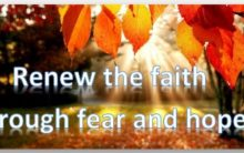 RENEWING FAITH THROUGH FEAR AND HOPE