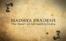 The Heart of Incredible India – MP Tourism invites
