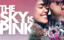 'The Sky Is Pink' trailer  takes you on a crazy family ride