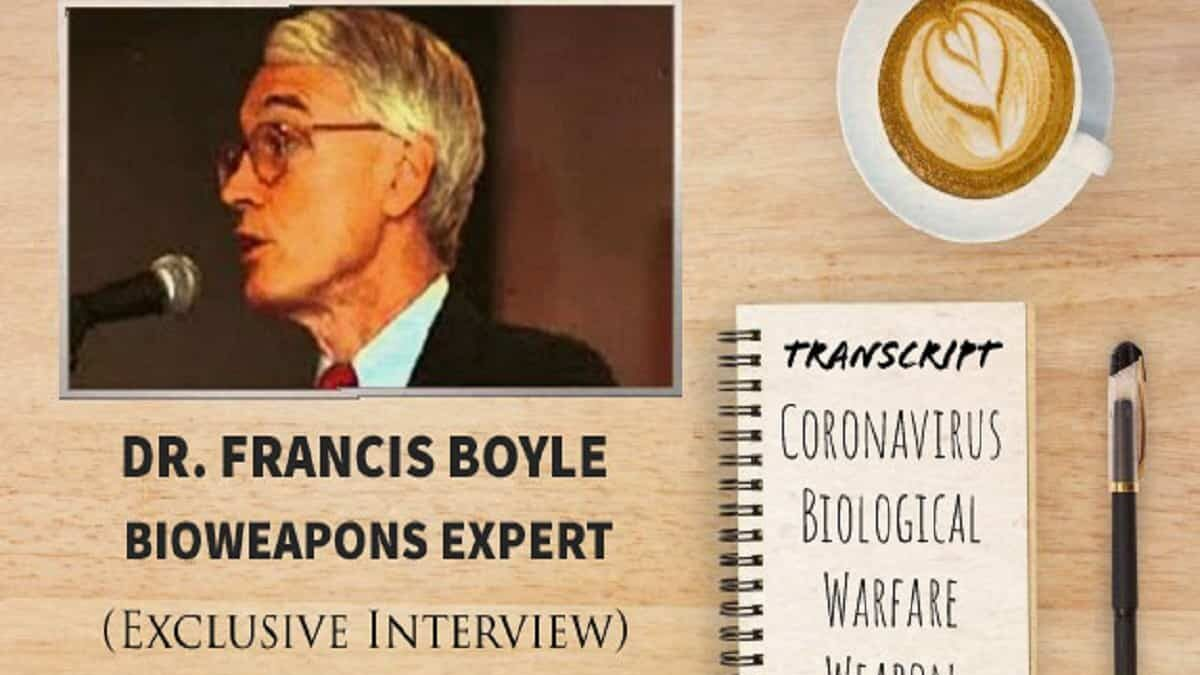 COVID-19 is biowarfare, says bioweapon creator Dr. Francis Boyle