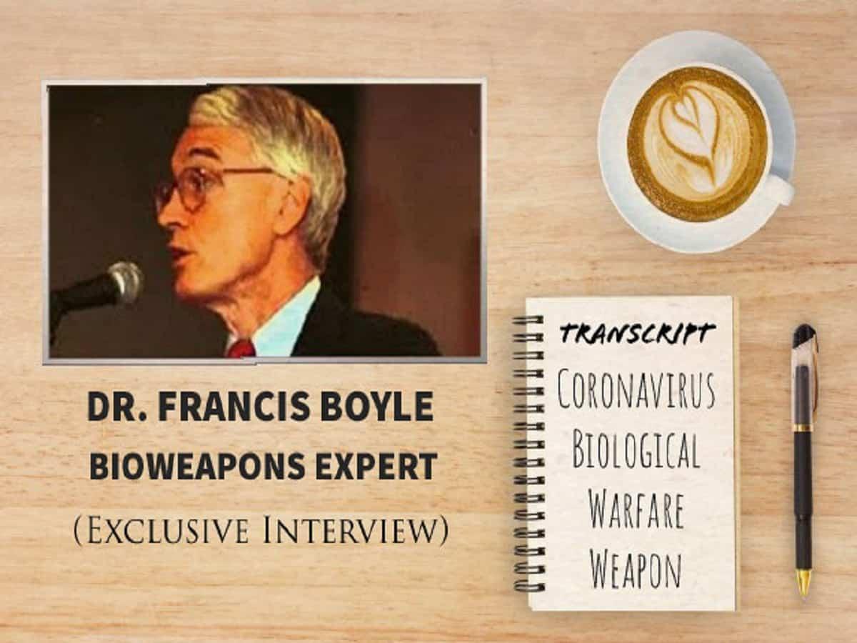 TRANSCRIPT: Bioweapons Expert Dr Francis Boyle's Interview On Coronavirus