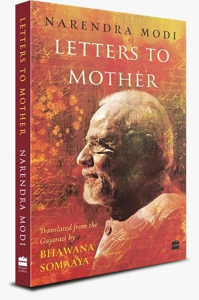 Narendra Modi's 'Letters to Mother' Image: IANS