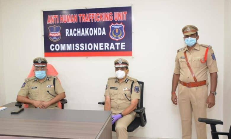 Rachakonda Police sets up 'Anti-Human Trafficking Unit'