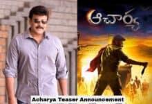 Chiranjeevi's much-awaited Acharya teaser to be released tomorrow!