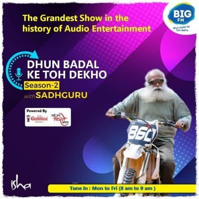 BIG FM launches season two of 'Dhun Badal Ke Toh Dekho' with Sadhguru